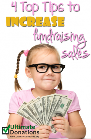 4 Top Tips To Increase Fundraising Sales