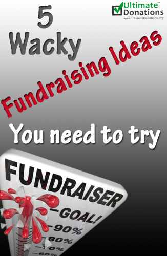 5 Wacky Fundraising Ideas That Really Work