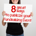 8 great ways to publicize your fundraising event