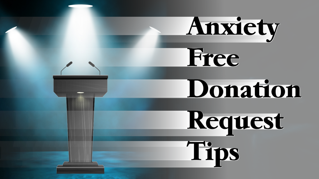 "Dais in a dark room with spotlights on it as well as the title ""Anxiet Free Donation Request Tips"""