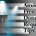 12 Tips for Anxiety Free Donation Requests