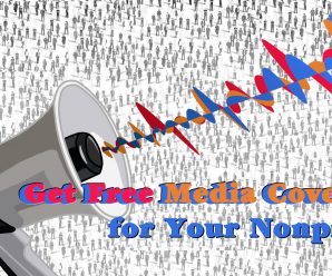 6 Ways to Get Free Media Coverage for Your Nonprofit