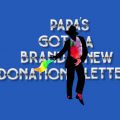 Papa's Got A Brand-New Donation Letter