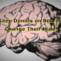 Keep Donors on Board…Changed Their Mind!