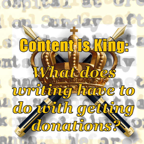 Content is King: What does writing have to do with getting donations?