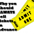 Why you should ALWAYS sell tickets in advance