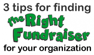 finding the right fundraiser for your organization - www.UltimateDonations.org