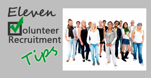 11 Volunteer Recruitment Tips