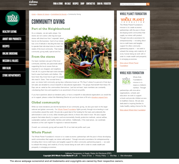 Whole Foods Market donation info and form. http://www.wholefoodsmarket.com